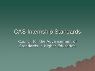 CAS Internship Standards