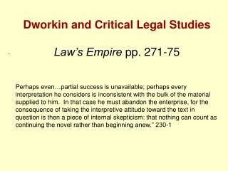 Dworkin and Critical Legal Studies Law's Empire  pp. 271-75