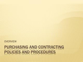 Purchasing and contracting policies and procedures