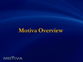 Motiva Overview