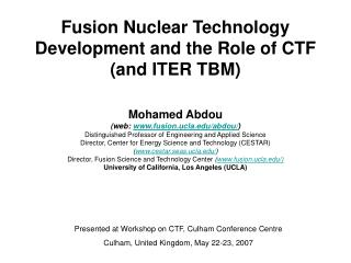 Fusion Nuclear Technology Development and the Role of CTF (and ITER TBM)