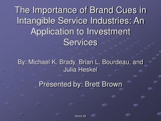 Presented by: Brett Brown