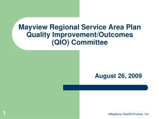 Mayview Regional Service Area Plan Quality Improvement/Outcomes (QIO) Committee