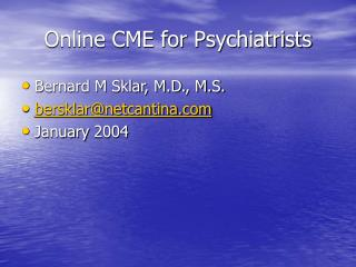 Online CME for Psychiatrists