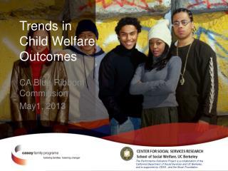 Trends in Child Welfare Outcomes