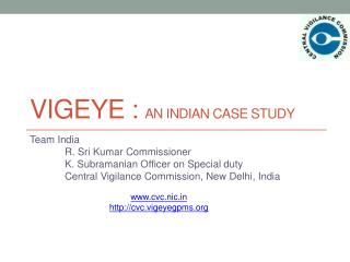 Vigeye  :  An Indian Case Study