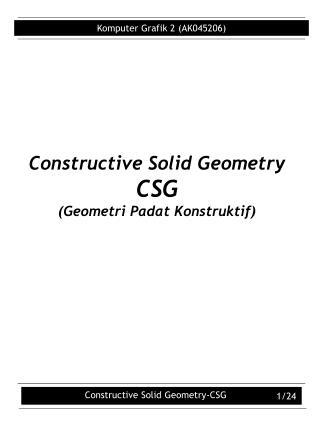 Constructive Solid Geometry  CSG (Geometri Padat Konstruktif)