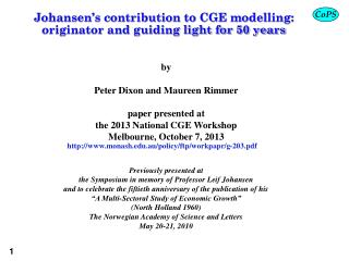 Johansen�s contribution to CGE modelling: originator and guiding light for 50 years
