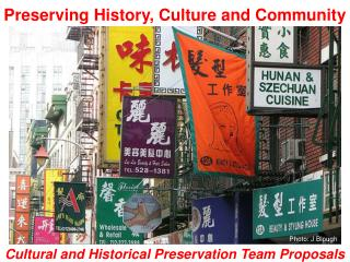 Preserving History, Culture and Community