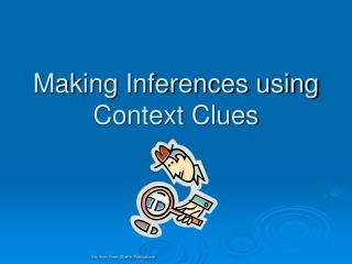 Making Inferences using Context Clues