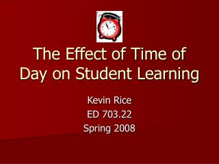 The Effect of Time of Day on Student Learning