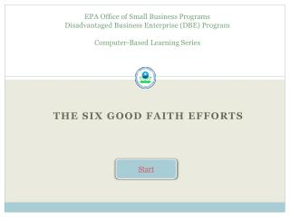 The Six Good Faith Efforts