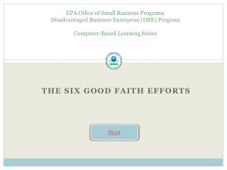 The Six Good Faith Efforts