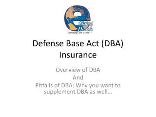 Defense Base Act (DBA) Insurance