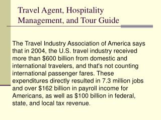 Travel Agent, Hospitality Management, and Tour Guide