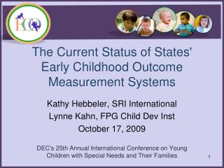 The Current Status of States' Early Childhood Outcome Measurement Systems