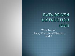 Data Driven Instruction (DDI)