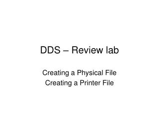 DDS – Review lab