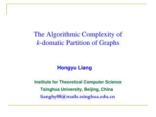 The Algorithmic Complexity of  k -domatic Partition of Graphs