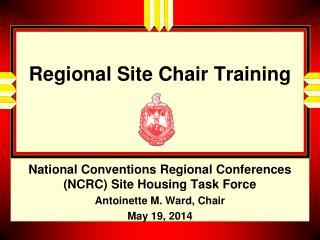 Regional Site Chair Training