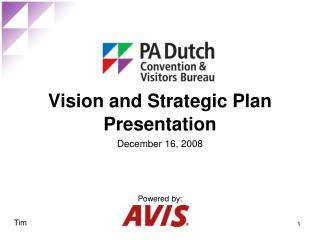 Vision and Strategic Plan Presentation