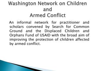 Washington Network on Children and  Armed Conflict