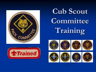 Cub Scout Committee  Training