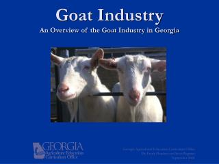 Goat Industry An Overview of the Goat Industry in Georgia