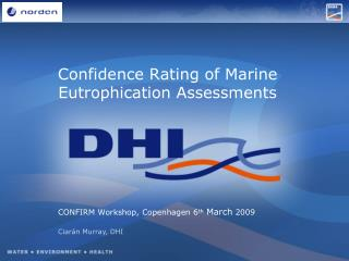 Confidence Rating of Marine  Eutrophication  Assessments