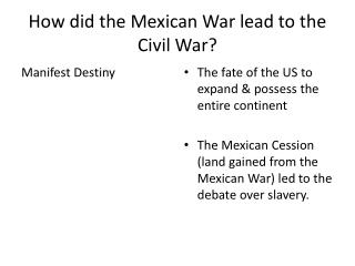 How did the Mexican War lead to the Civil War?