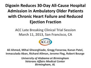 ACC  Late Breaking Clinical Trial Session March  11,  2013, San Francisco, CA