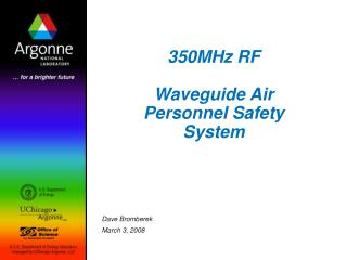 350MHz RF Waveguide Air Personnel Safety System