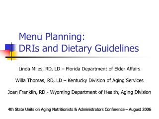 Menu Planning: DRIs and Dietary Guidelines