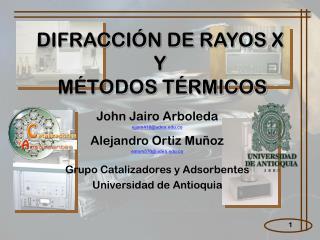 DIFRACCIÓN DE RAYOS X  Y  MÉTODOS TÉRMICOS