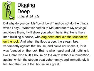 Digging Deep Luke 6:46-49