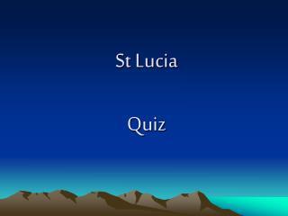St Lucia Quiz