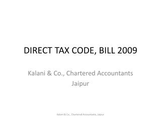DIRECT TAX CODE, BILL 2009