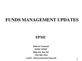 FUNDS MANAGEMENT UPDATES