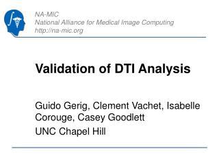 Validation of DTI Analysis