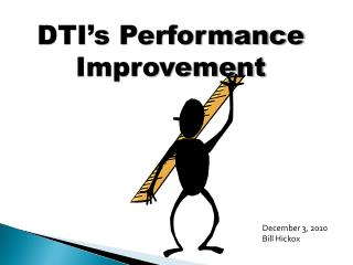 DTI�s Performance Improvement