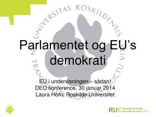 Parlamentet og EU�s demokrati
