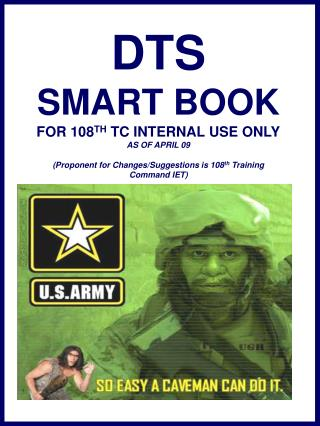 DTS SMART BOOK FOR 108 TH  TC INTERNAL USE ONLY AS OF APRIL 09