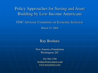 Policy Approaches for Saving and Asset Building by Low-Income Americans   FDIC Advisory Committee on Economic Inclusion