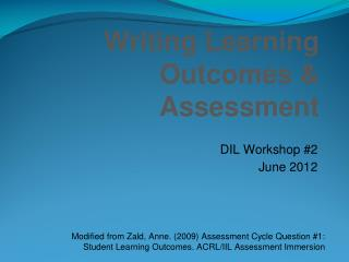 Writing Learning Outcomes & Assessment