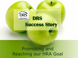 Promoting and Reaching our HRA Goal