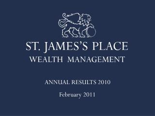 ANNUAL RESULTS 2010 February 2011