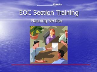 EOC Section Training