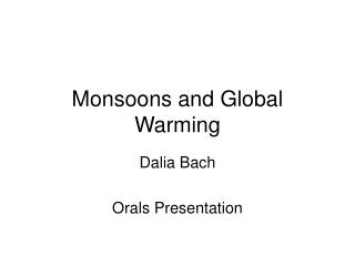 Monsoons and Global Warming