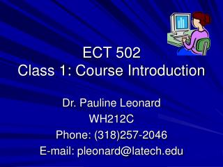 ECT 502 Class 1: Course Introduction