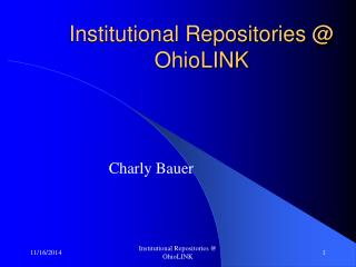 Institutional Repositories @ OhioLINK
